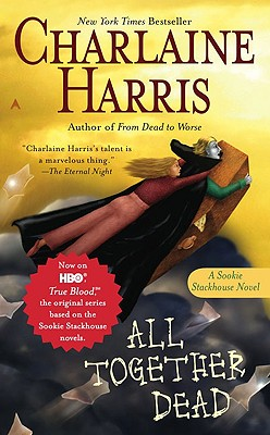 All Together Dead By Harris, Charlaine